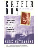 Kaffir Boy - Mathabane, Mark