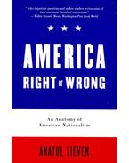 America Right or Wrong – An Anatomy of American Nationalism