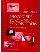 Goodheart's Photoguide to Common Skin Disorders