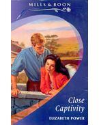 Close Captivity