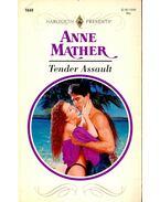 Tender Assault - Mather, Anne