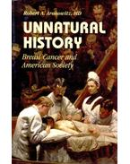 Unnatural History - Breast Cancer and American Society