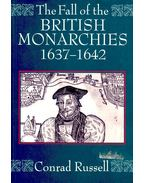 The Fall of the British Monarchy 1637-1642