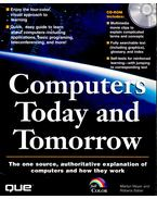 Computers Today and Tomorrow with CD-ROM