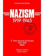 Nazism 1919-1945 2: State, Economy and Society 1933-1939