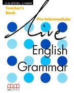 Live English Grammar Pre-Intermediate Teacher's Book