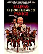 Salinas: la globalización del pánico
