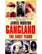 Gangland – The Early Years