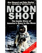 Moon Shot – The Inside Story of America's Race to the Moon