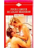 Pour l'amour de Logan Bradshow