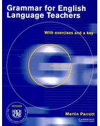 Grammar for English Language Teachers with exercises and a key