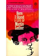 Here I Stand – A Life of Martin Luther