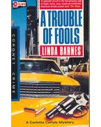 A Trouble of Fools