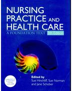 Nursing Practice and Health Care – A Foundation Text