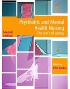 Psychiatric and Mental Health Nursing – The Craft of Caring