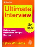 Ultimate Interview – Make a great impression and get that job