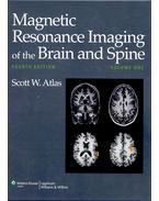 Magnetic Resonance Imaging of the Brain and Spine Vol I.-II.
