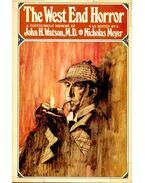 The West End Horror – A Posthumous Memoir of John H. Watson, M.D.