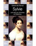 Sylvie suivi de Les chiméres et Odelettes
