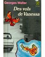 Des vols de Vanessa