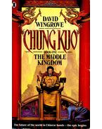 Chun Kuo – The Middle Kingdom