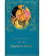 Passion maya