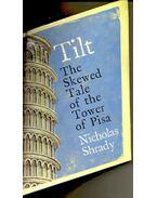 Tilt – A Skewed History of the Tower of Pisa