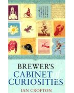 Brewer's Cabinet of Curiousities