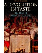 A Revolution in Taste – The Rise of French Cuisine