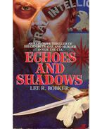 Echoes and Shadows