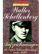 Aufzeichnungen des letzen Geheimdienstchefs unter Hitler