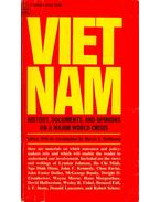 Vietnam -History, Documents, and Opinions on a Major World Crisis