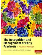 The Recognition and Management of Early Psychosis – A Preventive Approach