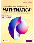 The Student's Introduction to Mathematica – A Handbook of Precalculus, Calculus and Linear Algebra