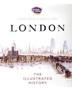 London – The Illustrated History