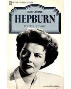 Katharine Hepburn – Ihre Filme – ihr Leben