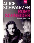 Romy Schneider – Mythos und Leben