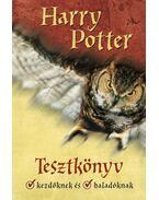 Harry Potter tesztkönyv kezdőknek és haladóknak
