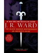 The Black Dagger Brotherhood - An Insider's Guide