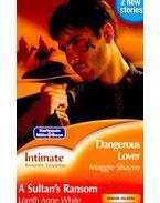 Dangerous Lover - A Sultan's Ransom