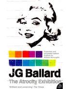 The Atrocity Exhibition - Ballard, J. G.