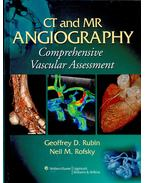 CT and MR Angiography - Comprehensive Vascular Assessment