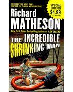 The Incredible Shrinking Man - Matheson, Richard