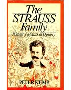 The Strauss Family - Portrait of a Musical Dynasty