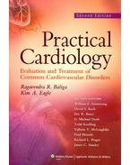 Practical Cardiology - Evaluation and Treatment of Common Cardiovascular Disorders
