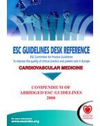 Cardiovascular Medicine - Compendium of Abridged ESC Guidelines 2008