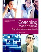 Coaching mode d'emploi