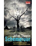 Schemeruur - THEORIN, JOHAN