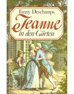 Jeanne in den Gärten