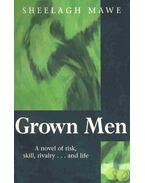 Grown Men